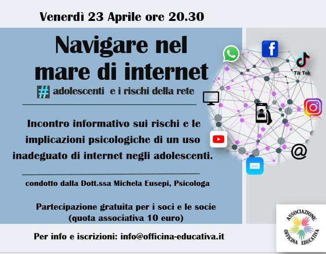 NAVIGARE NEL MARE DI INTERNET – Adolescenti e rischi della rete